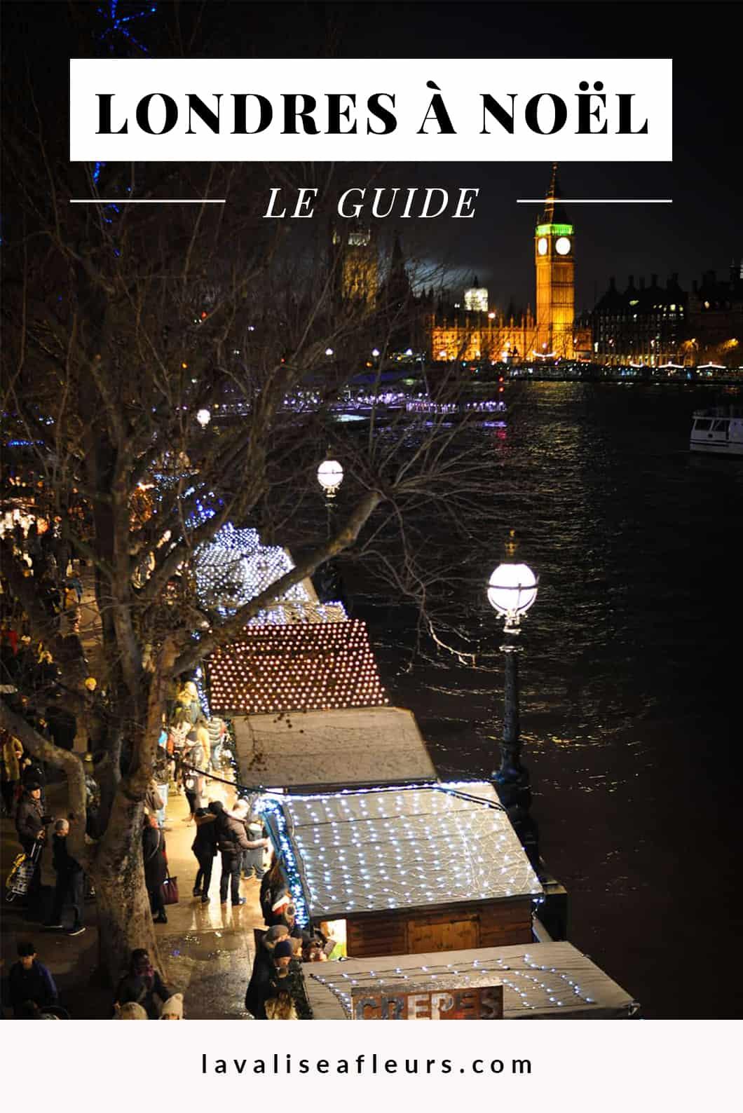 Que faire à Londres à Noël ? Notre bonnes adresses et activités incontournables