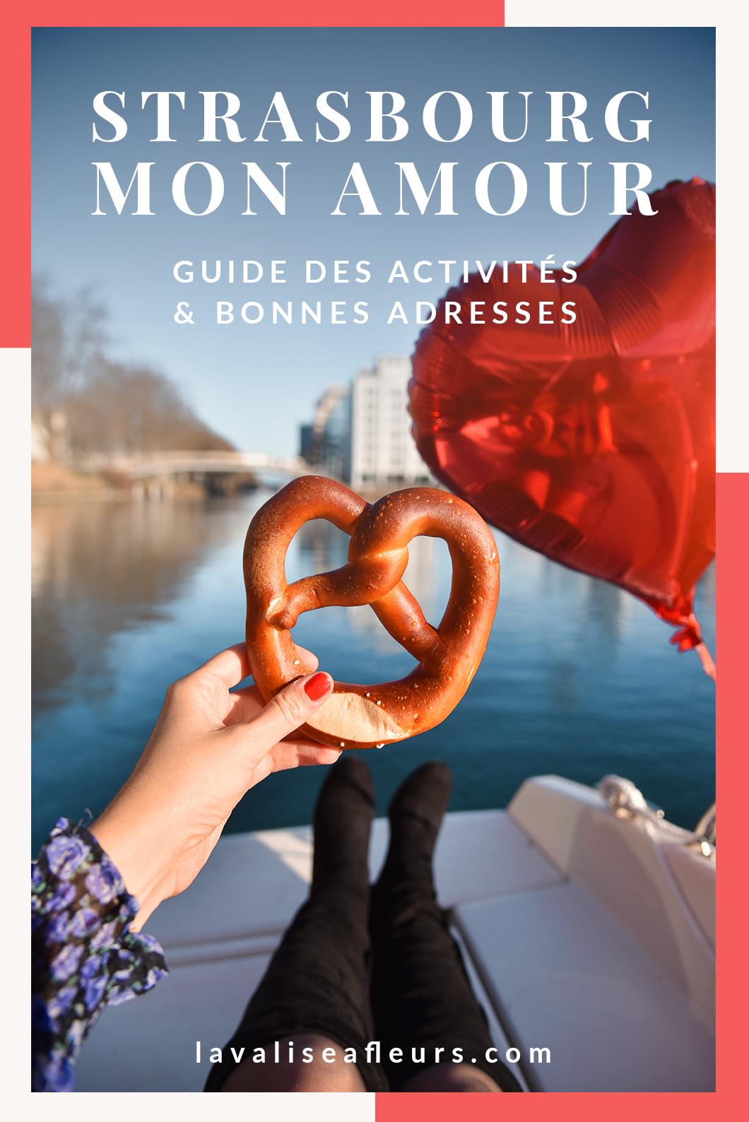 Guide des activites et bonnes adresses à Strasbourg mon Amour