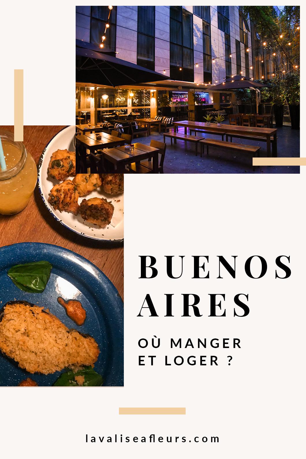 Où manger et dormir à Buenos Aires ?