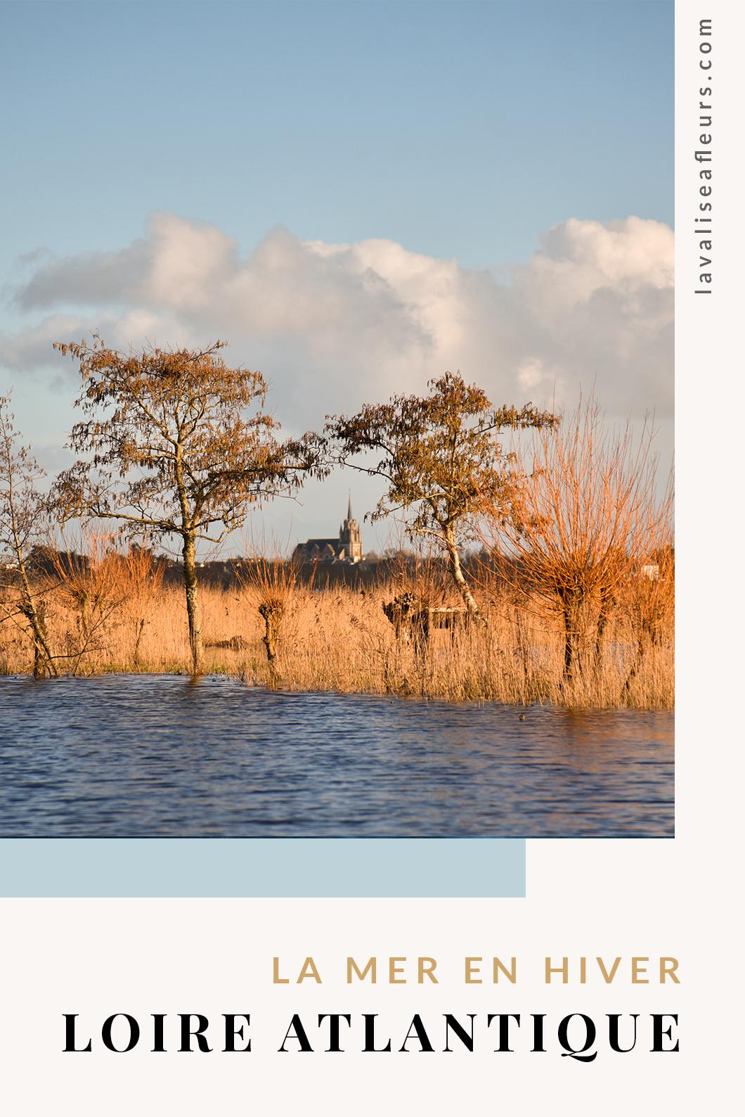 Week end en Loire Atlantique en hiver
