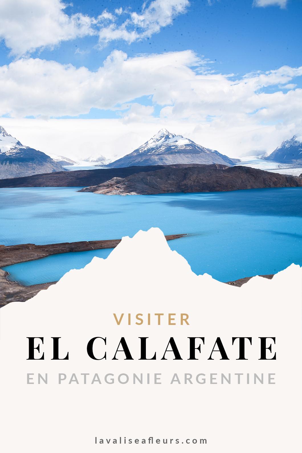 Guide El Calafate en Patagonie Argentine