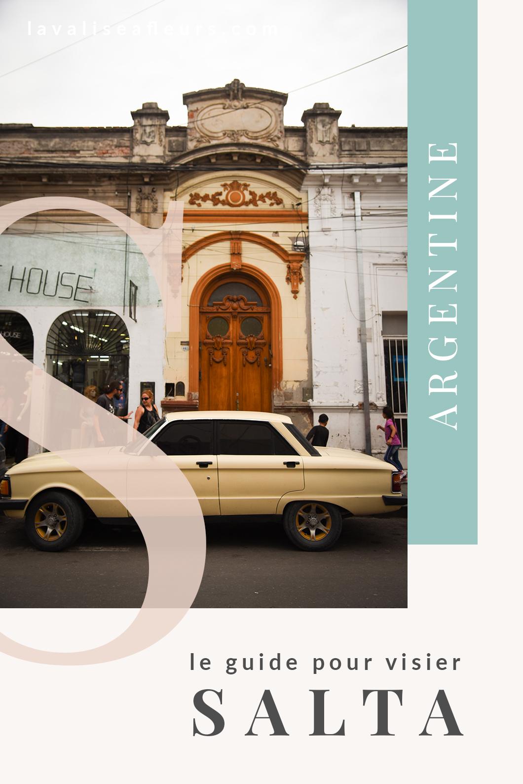 Guide pour visiter Salta en Argentine