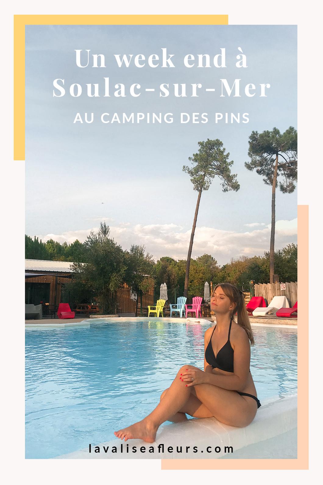 Un week end à Soulac-sur-Mer au camping des pins