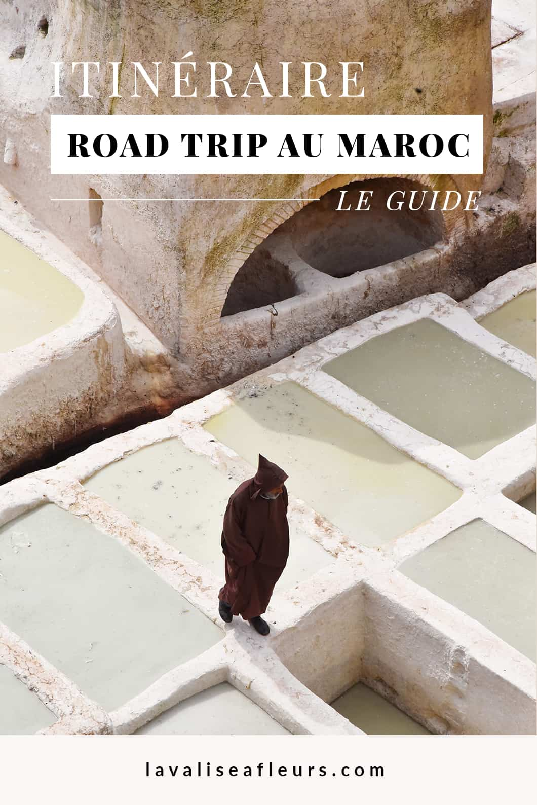 Itinéraire road trip au Maroc