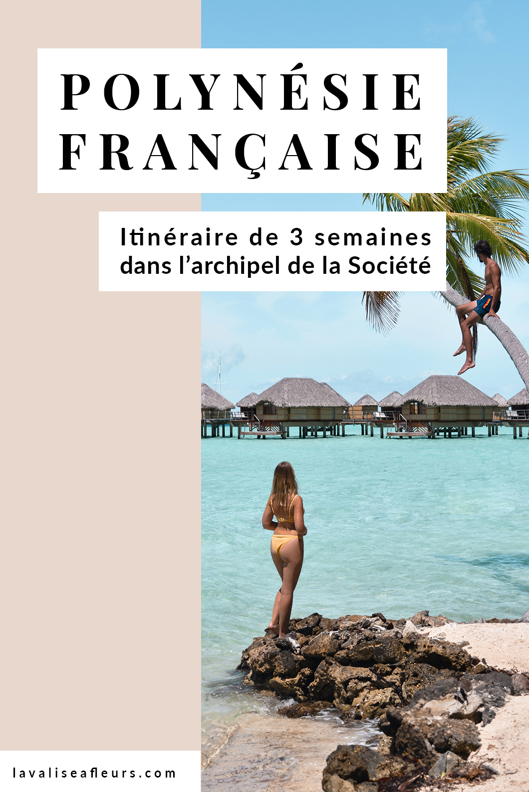 Itinéraire de 3 semaines en Polynésie Française dans l'archipel de la Société