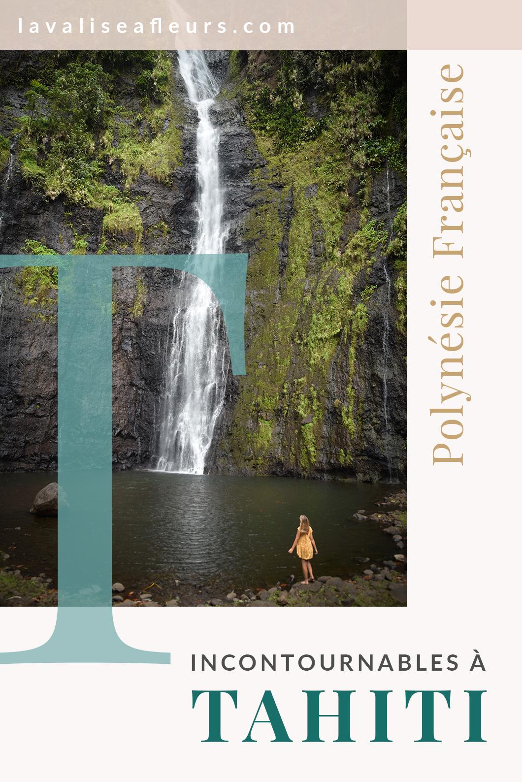 Les visites incontournables à Tahiti en Polynésie Française