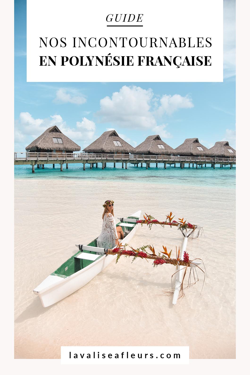 Organiser son voyage en polynesie française, nos incontournables