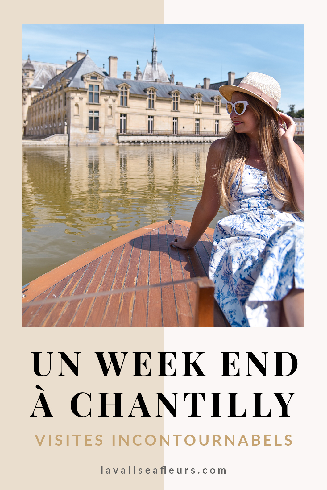 Un week end à Chantilly, les incontournables