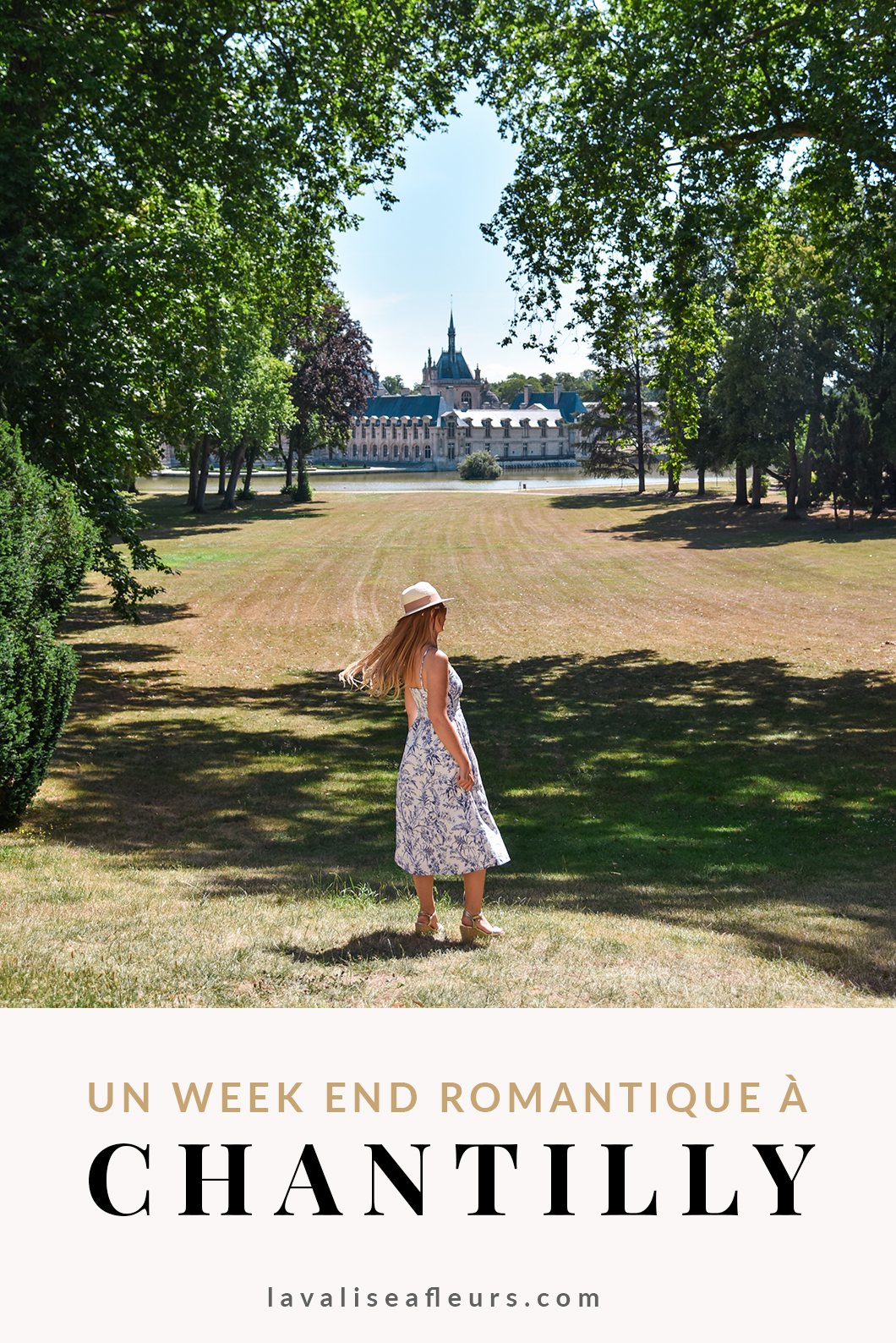 Un week end romantique à Chantilly