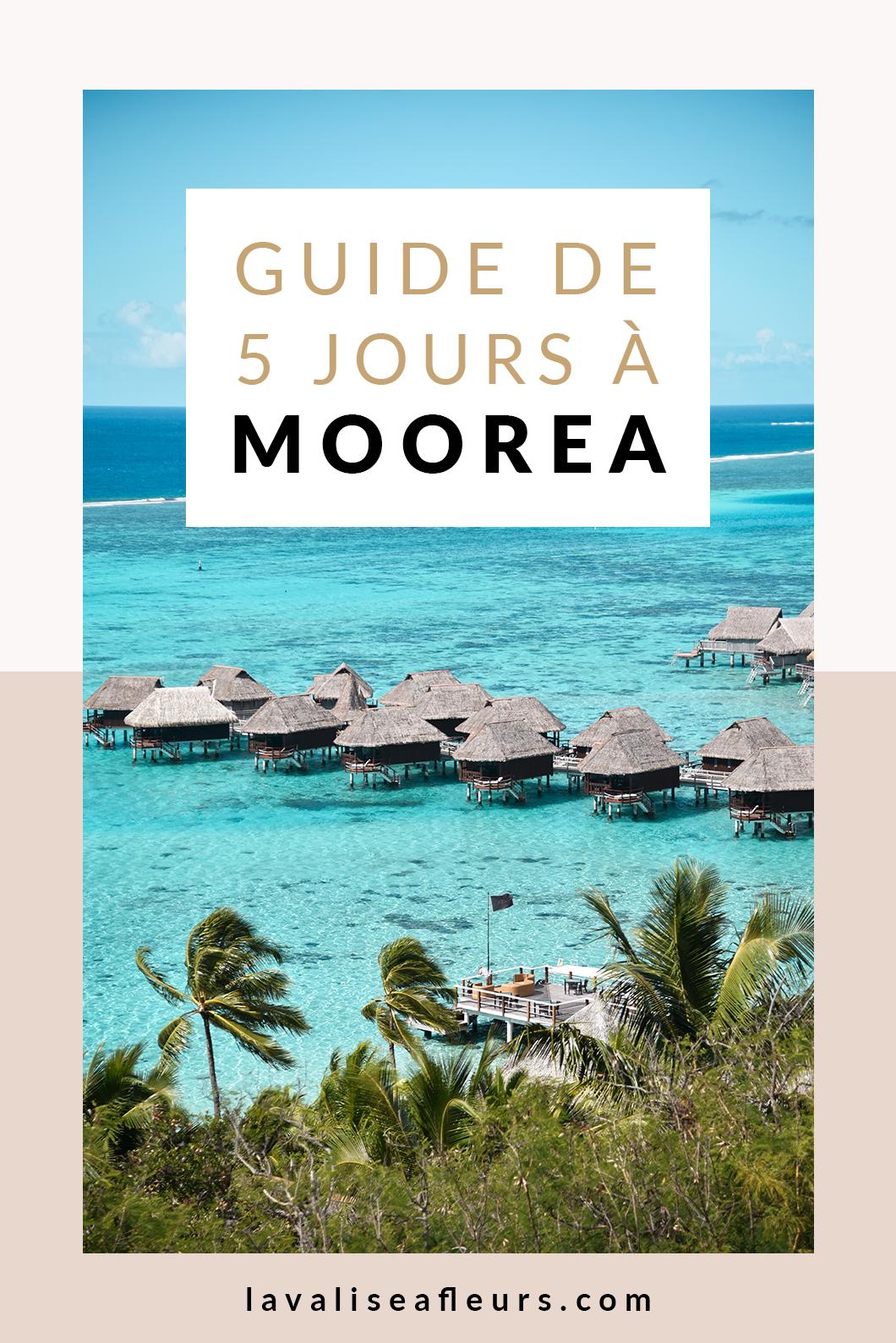 Guide de 5 jours à Moorea, voyage en Polynésie Française