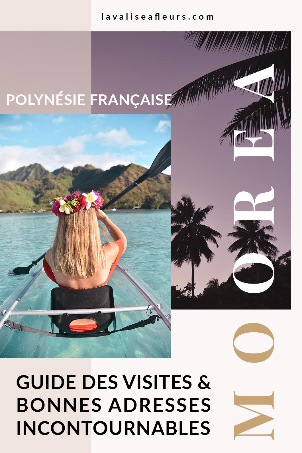 Guide des bonnes adresses et visites incontournables à Moorea en Polynésie Française