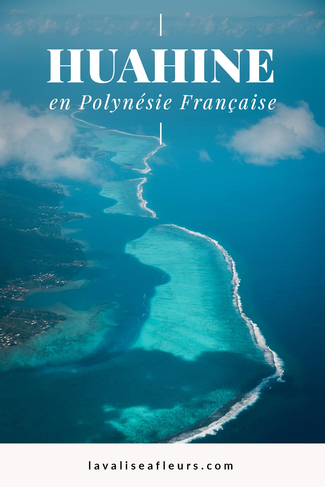 Guide de Huahine en Polynésie Française