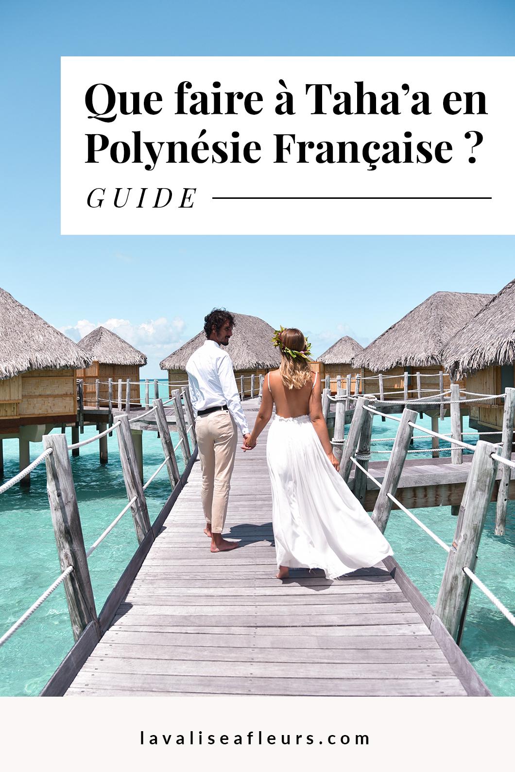 Guide d'un voyage de noce à Taha'a en Polynésie Française