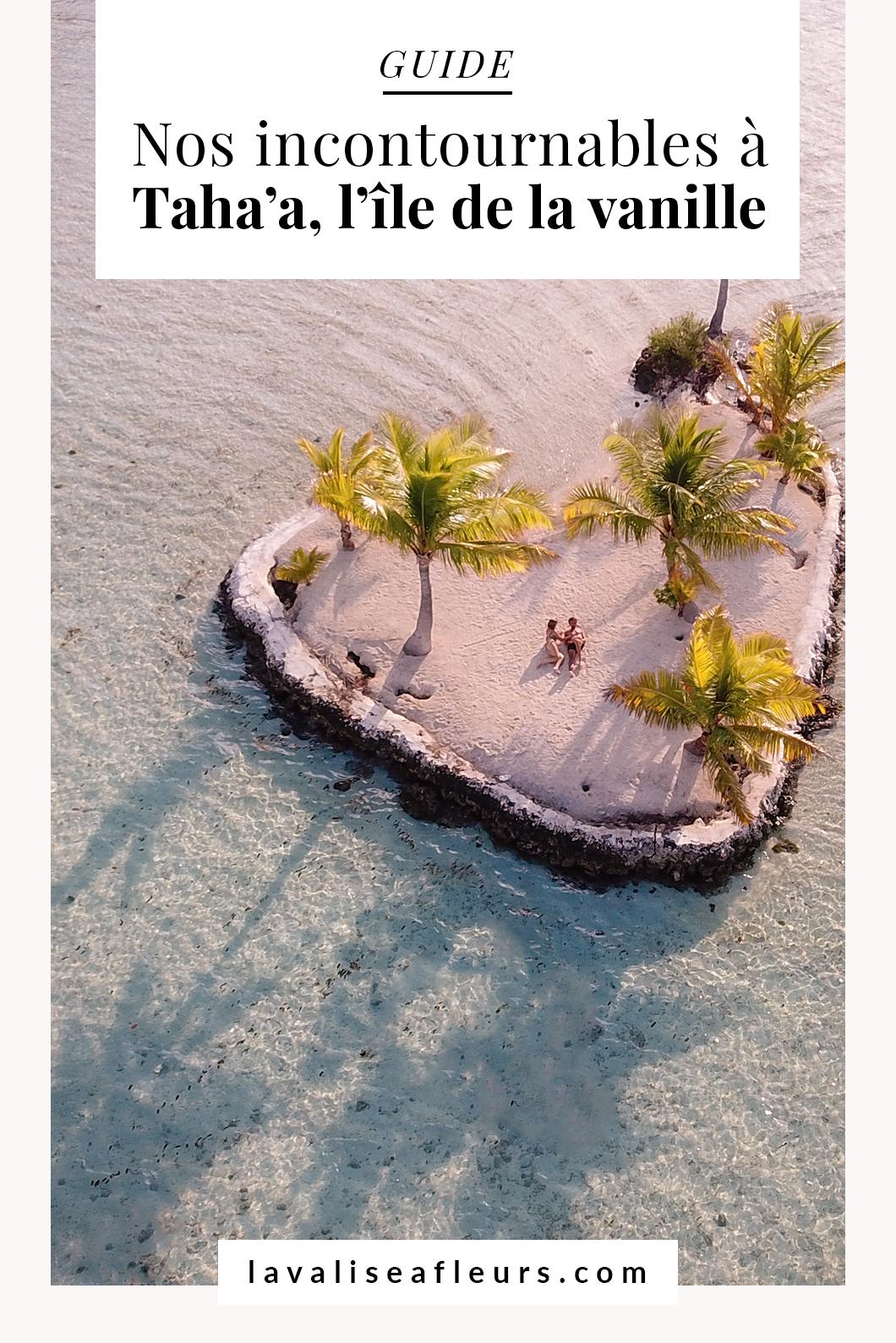 Nos incontournables à Taha'a, l'île de la vanille
