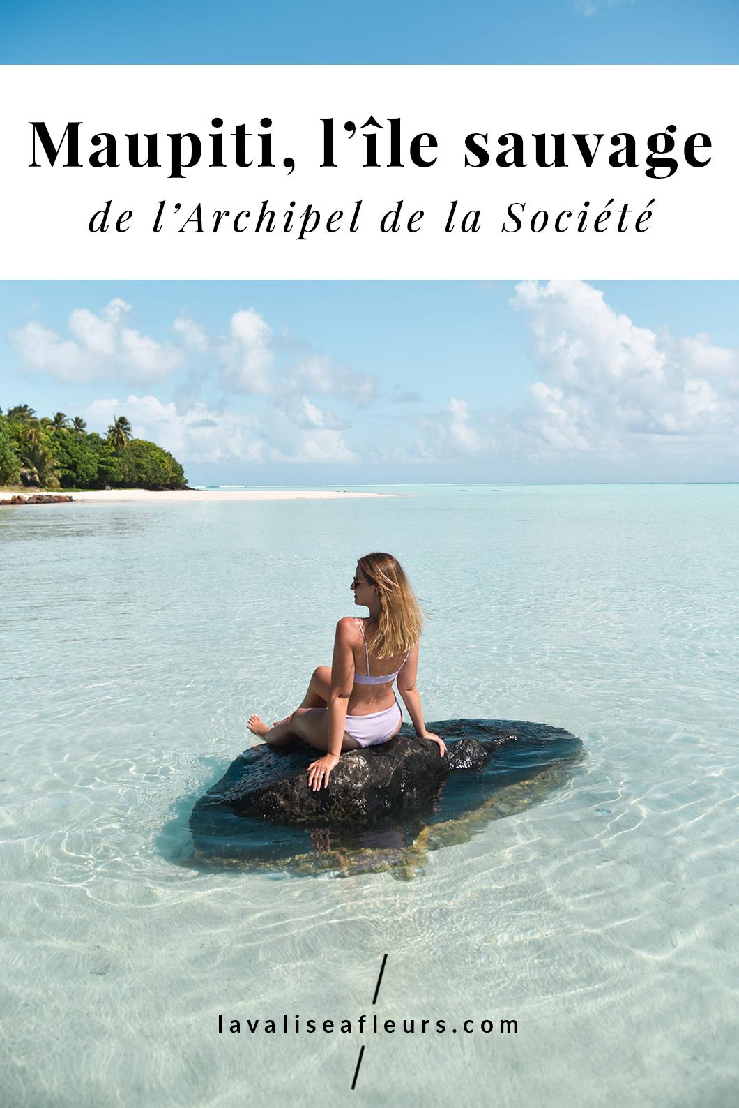 Visiter Maupiti, l'île sauvage de la Polynésie Française