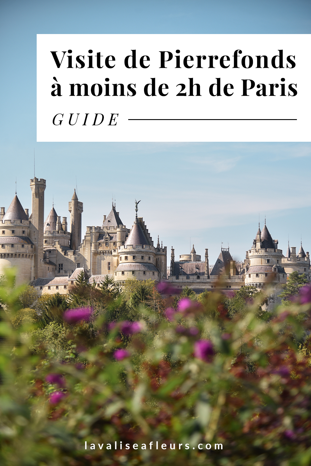 Pierrefonds, idée de week end à moins de 2h de Paris