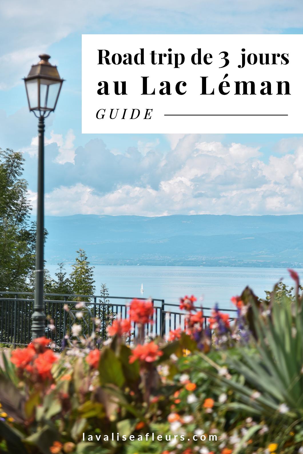 Road trip de 3 jours au Lac Léman
