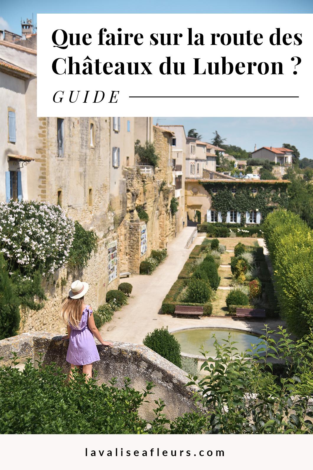 Que faire sur la route des châteaux du Luberon ? Le guide