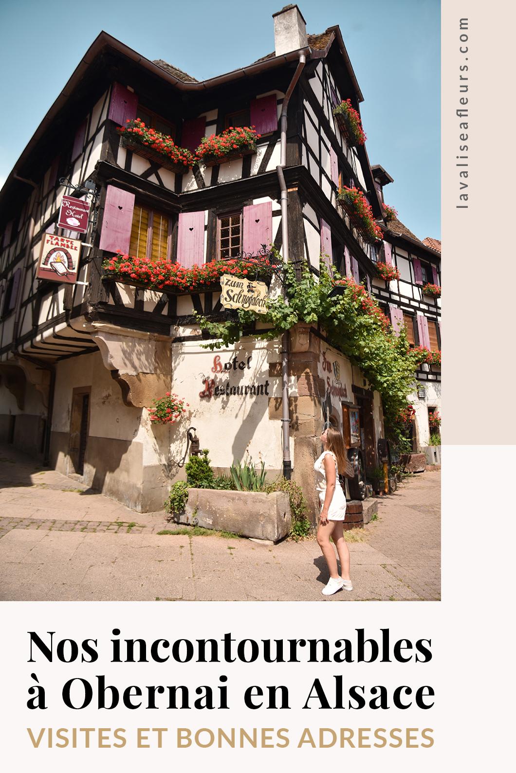 Visites incontournables et bonnes adresses à Obernai